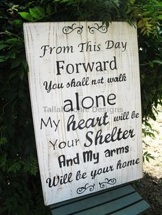 Wedding sign. Large Rustic Wood Sign.  From This day forward........Make that special day even more special with this large Wedding Quote sign!  This rustic distressed wooden Wedding Quote sign was made for a customer to display at their wedding & then later in their home. It reads: From this day forward you shall not walk alone. My heart will be your shelter and my arms will be your home  This sign is distressed white with black lettering. It has sawtooth hangers on back for hanging. Our…