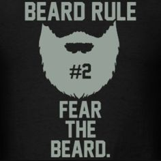 Fear the beard Beard Logo, Beard Tattoo, Epic Beard, Full Beard, Great Beards, Awesome Beards, Beard Quotes, Beard Humor, Perfect Beard