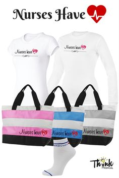 Under layering, totes, and socks for nurses to show their hearts.