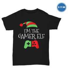 I'm The Gamer Elf Matching Family Funny Christmas T Shirt T-Shirt Christmas Jam, Family Christmas Pajamas, Christmas Vinyl, Best Christmas Gifts, Funny Xmas, Funny Christmas, Xmas Shirts, Christmas Shirts, Funny Pajamas
