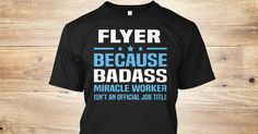 Flyer Because Badass Miracle Worker Isn't An Official Job Title.   If You Proud Your Job, This Shirt Makes A Great Gift For You And Your Family.  Ugly Sweater  Flyer, Xmas  Flyer Shirts,  Flyer Xmas T Shirts,  Flyer Job Shirts,  Flyer Tees,  Flyer Hoodies,  Flyer Ugly Sweaters,  Flyer Long Sleeve,  Flyer Funny Shirts,  Flyer Mama,  Flyer Boyfriend,  Flyer Girl,  Flyer Guy,  Flyer Lovers,  Flyer Papa,  Flyer Dad,  Flyer Daddy,  Flyer Grandma,  Flyer Grandpa,  Flyer Mi Mi,  Flyer Old Man…