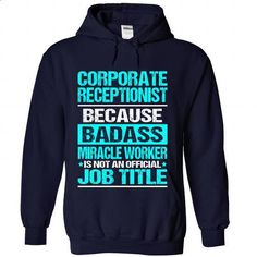 CORPORATE-RECEPTIONIST - #tshirt outfit #tshirt frases. SIMILAR ITEMS => https://www.sunfrog.com/No-Category/CORPORATE-RECEPTIONIST-7013-NavyBlue-Hoodie.html?68278