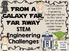 STEM Engineering Challenges Pack ~ From a Galaxy Far, Far Away ~ Set of Five  $    Working Light Saber Challenge Droid Factory Challenge Marshmallow Blaster Challenge Jedi Magnet Maze Challenge Clone Troopers Challenge