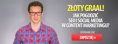 Content Marketing: Jak pogodzić SEO i Social Media? Content Marketing, Seo, Social Media, Social Networks, Inbound Marketing, Social Media Tips