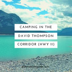 Play Outside Guide: Camping and Hiking in David Thompson Country (Nordegg Area) Camping Glamping, Camping And Hiking, Hiking Gear, Camping Hacks, Camping Ideas, Cool Places To Visit, Places To Travel, David Thompson, Alberta Travel