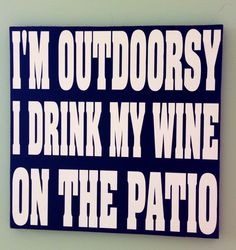 We can drink our wine on the patio at www.portgardnerbaywinery.com.  :)