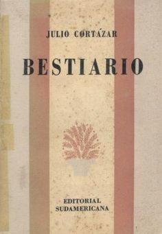 Bestiario, Julio Cortazar – HOMERO VIRGILIO MEDINA