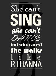 Walks Like Rihanna  ~The Wanted
