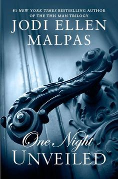 One night unveiled by Jodie Ellen Malpas
