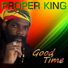 RAS Reggae Music Box: Proper King - Good Time (2015)