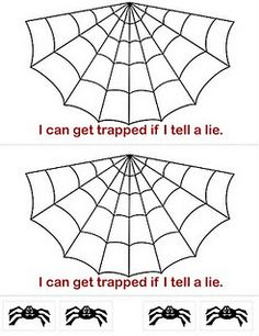 FHE on being honest. The spiderweb might make this fun for an October FHE.