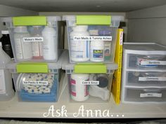 Medicines. I wish mine were this organized! They are but this labeling system and clear containers is better.