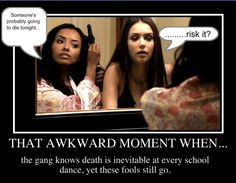 Well, duh. Why would they want to miss a school dance?