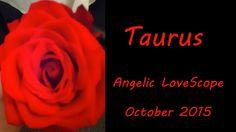 Taurus October 2015 Angelic LoveScope Reading