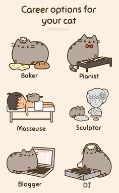 These are some good career options. Kawaii Pusheen, Gato Pusheen, Pusheen Love, Chat Kawaii, Kawaii Cat, Fat Cats, Cats And Kittens, Crazy Cat Lady, Crazy Cats