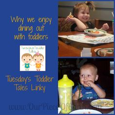 Dining out with Toddlers , Tuesday's Toddler Tales linkup  Our Piece of Earth
