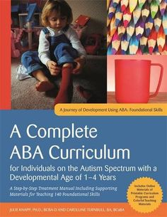 A Complete Aba Curriculum For Individuals On The Autism Spectrum With A Developmental Age Of 1 4 Years: A Step By Step Treatment Manual Including . Skills (a Journey Of Development Using Aba) Behavioral Analysis, Behavioral Therapy, Occupational Therapy, Behavior Analyst, Behavior Management, Improve Communication Skills, Applied Behavior Analysis, Autism Parenting