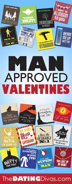 FREE Download with 5 pages of Valentines for Him.  Including Star Wars, Star Trek, Lord of the Rings, Harry Potter, and Super Hero.  Perfect for the hubby or the little men in your life.  www.TheDatingDivas.com
