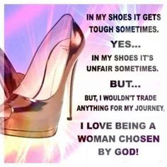 We cannot walk in other's shoes, because they do not fit!! God has designed your's only for you.... (spiritually speaking ) Willine & Annette
