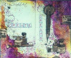 """Art journal page """"Create Dreams"""" Môjaktuálny príspevok na ScrapShop.sk   prinášanahliadnutiedonajnovšej stránky (vpisu) v mojom art journal...   Spomínaný článok nájde..."""