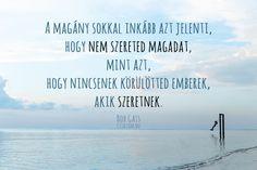 Bob Gass #idézet Life Quotes, Bob, Beach, Minden, Outdoor, Sign, Google, Quotes About Life, Outdoors