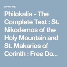 The Philokalia (Gk. Christian World, Christian Church, Christian Faith, The Holy Mountain, Top Universities, Orthodox Christianity, Bulgarian, Online Courses, Science And Technology