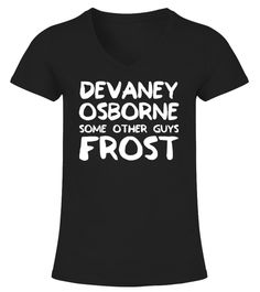# Devaney Osborne Some Other Guys Frost T- .                                                                                   Great gift idea for Nebraska Football fans. Coach Scott Frost welcome back to Nebraska where you belong! Nebraska football fans will love this Coach Frost tshirt. Make Saturdays Great Again. Go Big Red shirt.