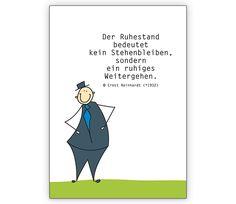 Der Ruhestand bedeutet kein Stehenbleiben... - Grusskarten Onlineshop 1agrusskarten.de