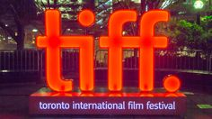 Toronto International Film Festival.