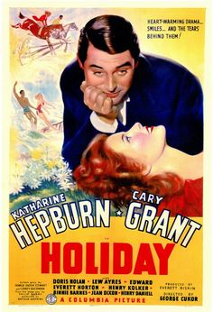 """Holiday"" (1938) - Cary Grant & Katherine Hepburn -  A fun movie to watch on New Year's Eve"