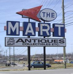 The Mart Antiques - Clarksville/Ft. Antique Shops, Old Antiques, Clarksville Tennessee, Fort Campbell, Moving Cross Country, Vintage Neon Signs, Old Signs, Advertising Signs, Googie