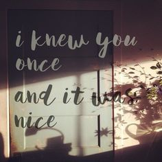 i knew you once// and it was nice (dodie) created and uploaded by ashlin (@ashlin1025)