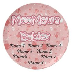 Meemaw's Babies Personalize Dinner Plates