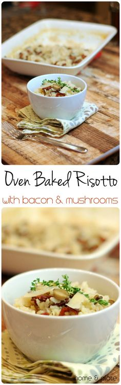 Oven Bakes Risotto with Bacon & Mushrooms | Home & Plate | www.homeandplate.com | Baked risotto eliminates the necessary stirring and the result is just as delicious.