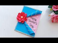 DIY Teacher-s Day card/ Handmade Teachers day card making idea Handmade Teachers Day Cards, Greeting Cards For Teachers, Teachers Day Greetings, Greeting Card Video, New Year Greeting Cards, Handmade Cards, Teacher Birthday Card, Simple Birthday Cards, Happy Birthday