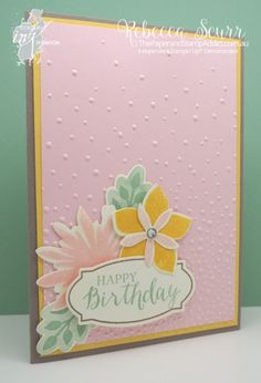 CI07 – Flower Patch, Floral Fair framelits, Softly Falling embossing folder - Colour Inkspiration Crew member - Rebecca Scurr - Independent Stampin' Up! demonstrator - www.facebook.com/thepaperandstampaddict