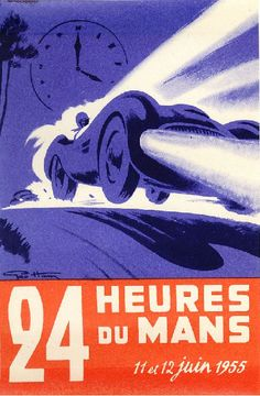 """24 Heures du Mans, 11-12 June 1955. The vintage original poster by Geo Ham features the Mulsanne hump at the end of the Les Hunaudieres straight. (Part of the """"Major Illustrators"""" era in Le Mans posters, 1954-1963, size 40cm x 57cm). The 1955 edition of the 24 Heures du Mans is most noted for the horrendous accident with Pierre Levegh's Mercedes. The race was won by Mike Hawthorn and Ivor Bueb in their Jaguar D-Type (s/n XKD505) with a total of 307 laps to their name."""