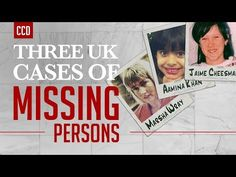 3 Bizarre Missing Person Cases from the United Kingdom Can You Help, Missing Persons, Cold Case, We The People, The Man, United Kingdom, First Love, Thankful, Cases