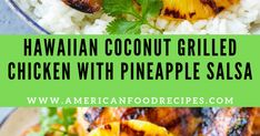 American Food Recipes: Hawaiian Coconut Grilled Chicken with Pineapple Salsa Grilled Pineapple Chicken, Hawaiian Chicken, Grilled Chicken, Recipe F, Pineapple Salsa, Lime Wedge, American Food, Serving Plates, Chicken Thighs