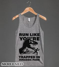 Run Like You're Trapped In Jurassic Park - Fitness Galore - Skreened T-shirts, Organic Shirts, Hoodies, Kids Tees, Baby One-Pieces and Tote ...