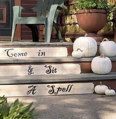 Guests will feel right at home with this friendly invitation -- until they realize they've been bewitched! Use a spooky Halloween font, such as Chiller or Jokerman, to stencil the words on wood-pattern paper. To decorate concrete steps, affix the phrase with double-stick removable poster tape. (NOTE: Be sure to use outdoor paints for this project.)