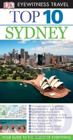 What to do in Sydney Travel Around The World, Around The Worlds, What To Pack, Travel Guides, Travel Tips, Top Ten, Oh The Places You'll Go, Dream Vacations, Best Hotels