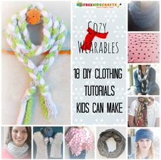 Cozy Wearables: 18 DIY Clothes and How to Make a Scarf
