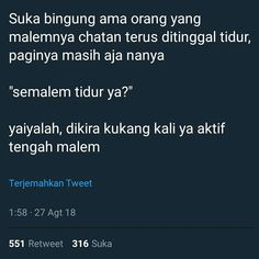 69 Ideas For Quotes Indonesia Lucu Hujan Message Quotes, Reminder Quotes, Tweet Quotes, Twitter Quotes, New Quotes, Mood Quotes, Motivational Quotes, Inspirational Quotes, Quotes Lucu
