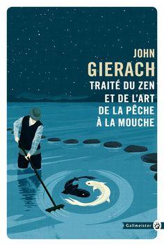 """Conceptual cover illustration art for """"Traité du zen et de l'art de la pêche à la mouche"""" (""""Trout Bum""""), by John Gierach.  Client: Editions Gallmeister.  Artist: Oli Winward #illustration #conceptual #BookCover #zen #fishing #novel"""
