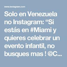 """Solo en Venezuela no Instagram: """"Si estás en #Miami y quieres celebrar un evento infantil, no busques mas ! @CoolCornerBistro Ven y celebra las fiestas de los pequeños de…"""""""
