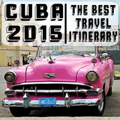 What to see while in Cuba!