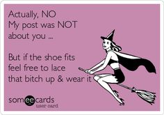 Actually, NO My post was NOT about you ... But if the shoe fits feel free to lace that bitch up & wear it. Actually it probably was about you and nice to know you are stalking my pins. You should learn a lot from them. Unless you are stupid. Well the jury is still out on that one. So young and naive. You really have no idea. I guess you really can't fix stupid. -CG