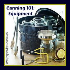 Canning 101: Canning Equipment
