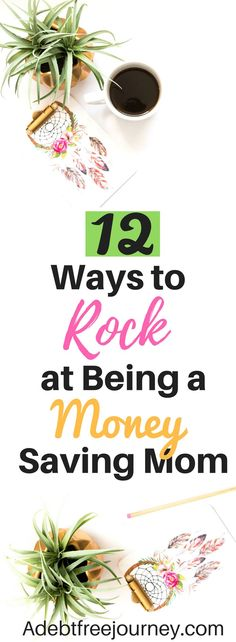 Are you ready to rock at being a money saving mom? Check out these 12 tips to help you save more money, especially when you're living on a dime! #moneysavingmom #howtosavemoney #frugaltips #moneychalleges #frugaltipstosavemoney #singleparent #savemoneyonclothes